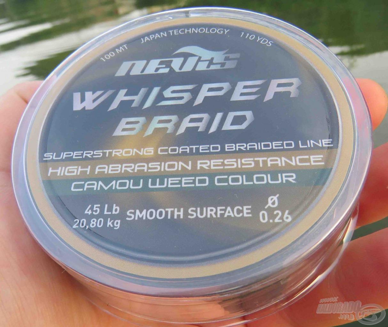 A Whisper is bizonyított már; a 0,26 mm-es átmérő tökéletes az éjszakai harcsapergetéshez