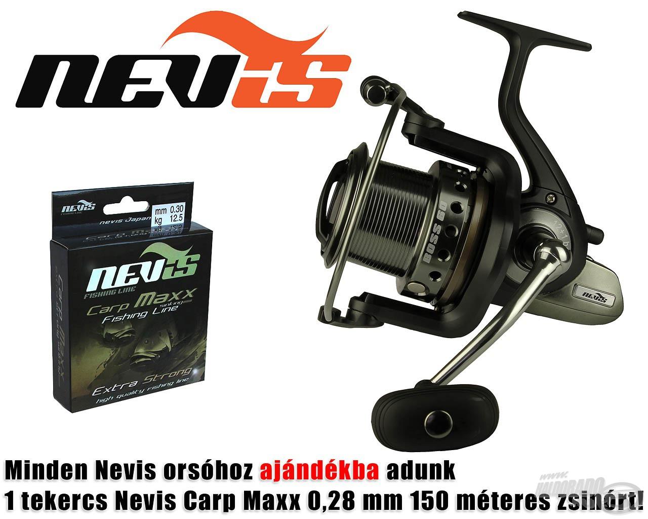 Minden Nevis orsóhoz 1 tekercs (150 m) Nevis Carp Maxx 0,28 mm-es zsinórt kap ajándékba a vásárló!