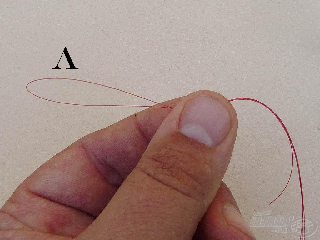 """Fogjuk duplán a főzsinórunkat - legalább kétszer 50 cm-es darabot -, így kialakult az """"A"""" jelű fül"""