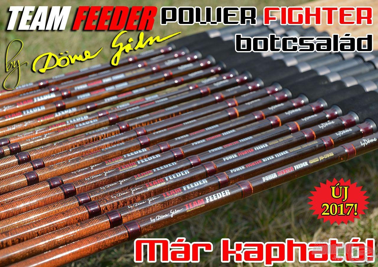 Már megvásárolhatók lesznek a Döme Gábor nevével fémjelzett új, 2017-es Team Feeder Power Fighter feederbotok…